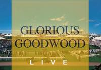 Glorious Goodwood live